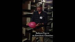 Thumbnail of Popping a Balloon in an Anechoic Chamber